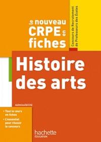 Daniel Lagoutte - Histoire des arts - Le nouveau CRPE en fiches.