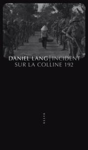 Daniel Lang - Incident sur la colline 192 - Victimes de guerre.