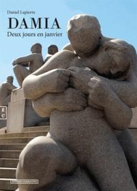 Daniel Lapierre - Damia - Deux jours en janvier.