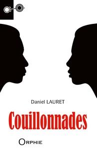 Daniel Lauret - Couillonnades.