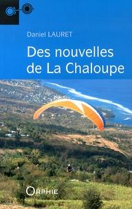 Daniel Lauret - Des nouvelles de La Chaloupe.