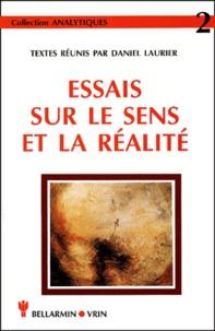 Daniel Laurier et  Collectif - Essais sur le sens et la réalité.