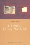 Daniel Laurier - L'esprit et la nature.