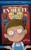 Daniel Laverdure - En quête de police.