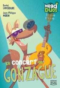 Daniel Laverdure et Jean-Philippe Morin - MégaDUOS 8 - Le concert de Gonzague.