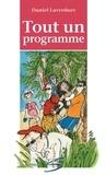 Daniel Laverdure et Elisabeth Eudes-Pascal - Tout un programme.