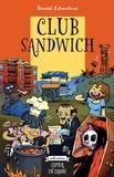 Daniel Laverdure - Trilogie mort de rire Tome 3 : Club sandwich.