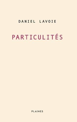 Particulités. Essai/ poésie
