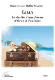 Daniel Layani et Hélène Marche - Lilly - Le destin d'une femme d'Oran à Toulouse.