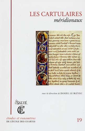 Daniel Le Blévec - Les Carticulaires méridionaux.
