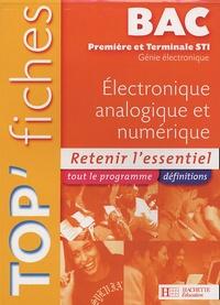 Daniel Le Boité - Top'Fiches Electronique analogique et numérique 1e et Tle STI Génie électronique.