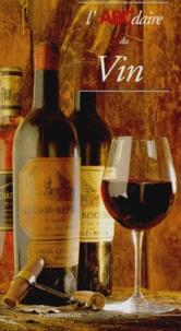 Daniel Le Conte des Floris - L'ABCdaire du vin.