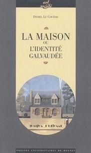 Daniel Le Couëdic - La maison ou l'identité galvaudée.