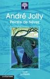 Daniel Le Feuvre - André Jolly, peintre de Névez.
