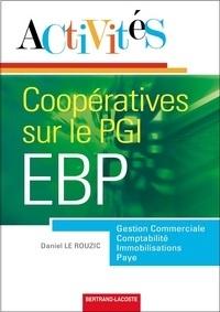 Daniel Le Rouzic - Activités coopératives sur le PGI EBP.