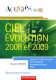 Daniel Le Rouzic - Activités sur Ciel Evolution 2008 et 2009 monoposte et réseau.