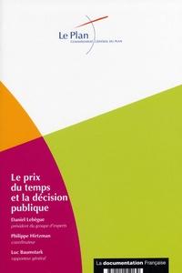 Daniel Lebègue - Le prix du temps et la décision publique - Révision du taux d'actualisation.