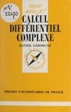 Daniel Leborgne et Paul Angoulvent - Calcul différentiel complexe.
