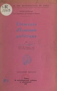 Daniel Lebrette et  Direction du personnel du Chem - Éléments d'économie politique.