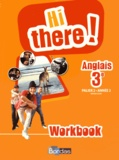 Daniel Leclercq et Catherine Winter - Anglais 3e A2/B1 Hi there! - Workbook.