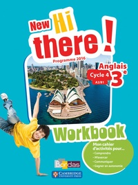 Daniel Leclercq et Catherine Winter - Anglais 3e A2/B1 New Hi there! - Workbook.