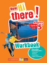Daniel Leclercq et Catherine Winter - Anglais 5e A1/A2 New Hi there! - Workbook.