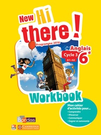Daniel Leclercq et Catherine Winter - Anglais 6e A1-A2 New hi there! - Workbook.