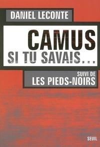 Deedr.fr Camus, si tu savais... suivi de Les Pieds-Noirs Image