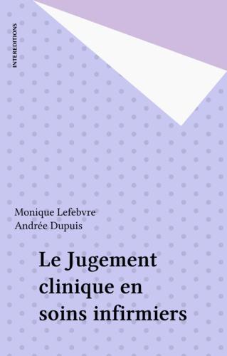 Le jugement clinique en soins infirmiers