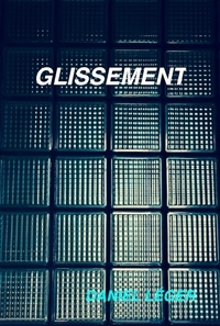 Livres audio en allemand à télécharger Glissement  - Roman 9791026240167 CHM en francais par Daniel Léger