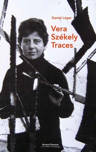 Daniel Léger - Vera Szekely - Traces.