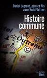 Daniel Legrand et Youki Vattier - Histoire commune.