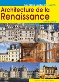 Daniel Leloup - Architecture de la Renaissance.