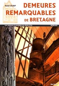 Demeures remarquables de Bretagne - Les maisons à pondalez du siècle dOr, Morlaix.pdf