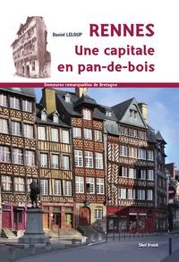 Rennes, une capitale en pans de bois.pdf