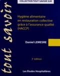 Daniel Lemesre - Hygiène alimentaire en restauration collective grâce à l'assurance qualité (HACCP).