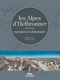 Corridashivernales.be Les Alpes d'Helbronner - Mesures et démesure - Avec une sélection de panoramas grand format et de tirés à part Image