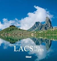 Histoiresdenlire.be Les plus beaux lacs des Alpes Image