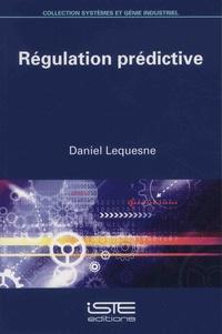 Daniel Lequesne - Régulation prédictive.