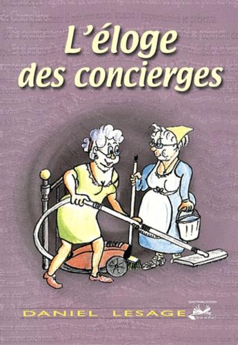 Daniel Lesage - L'éloge des concierges.