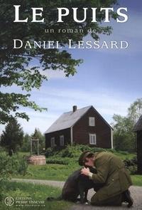 Daniel Lessard - Le puits.