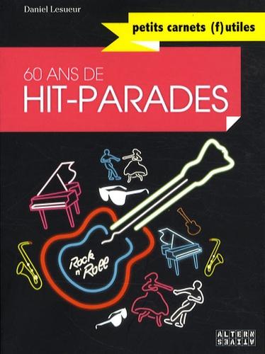 Daniel Lesueur - 60 Ans de Hit-parades.