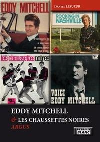 Daniel Lesueur - Eddy Mitchell & les chaussettes noires - Argus.