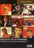 Daniel Lesueur - Hallyday en 367 reprises - Où Johnny a-t-il puisé son inspiration ?.