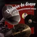 Daniel Lesueur - L'histoire du disque et de l'enregistrement sonore.