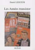 Daniel Lesueur - Les années transistor.