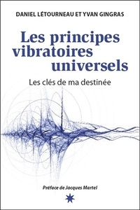 Les principes vibratoires universels - Les clés de ma destinée.pdf