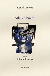 Daniel Leuwers - Atlas et paradis.