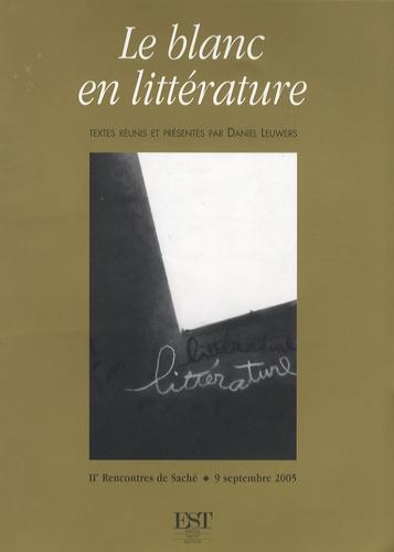 Daniel Leuwers - Le blanc en littérature - Deuxièmes Rencontres de Saché, 9 septembre 2005.