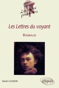 """Daniel Leuwers - Les """"lettres du voyant"""", Rimbaud."""